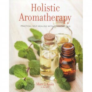 Holistic Aromatherapy (Book)