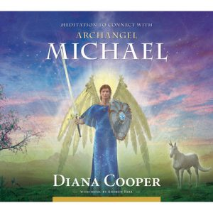 Meditation to Connect with Guardian Angel - Diana Cooper
